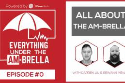 Wewe Media - Podcast - EPISODE #0: All About The AM-Brella