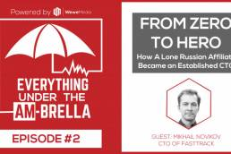 Wewe Media - Podcast - EPISODE #2: From Zero to Hero – How a Lone Russian Affiliate Became an Established CTO