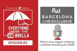 Wewe Media - Podcast - EPISODE #3: Affiliate World Europe 2019 Live Exclusive